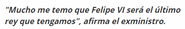 15S49w% - ¿Felipe VI podría ser el último Rey de España?