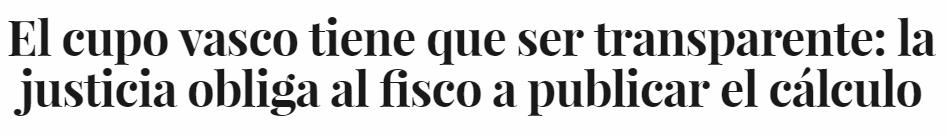 """La justicia pone fin al secretismo del """"cupo vasco"""""""