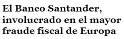 Todo son palos para el Santander