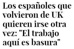 Regresaron pensando que España estaba mejor