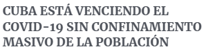 xSzRCt% - El modelo cubano contra el COVID